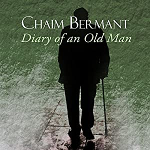 Diary of an Old Man Audiobook