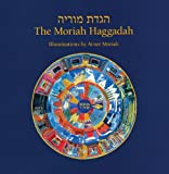 img - for The Moriah Haggadah: Collector's Edition (Philip and Muriel Berman Edition) book / textbook / text book