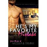 He's My Favorite Mistake ~ Ni'Cola  Mitchell