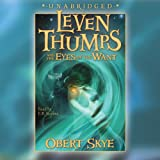 Leven Thumps and the Eyes of the Want: Leven Thumps, #3