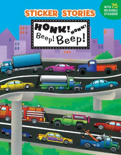 Honk! Honk! Beep! Beep! (Sticker Stories)