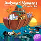 Awkward Moments Children's Bible, Vol. 1 ~ Horus Gilgamesh