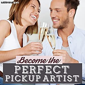 Become the Perfect Pickup Artist Speech