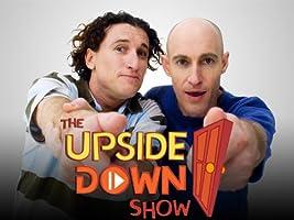 The Upside Down Show Season 1