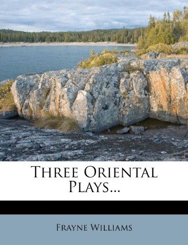 Three Oriental Plays...