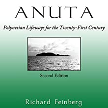 Anuta, Second Edition: Polynesian Lifeways for the Twenty-First Century Audiobook by Richard Feinberg Narrated by Erin C Gray