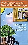img - for Workbook to the Novel, Awakenings book / textbook / text book