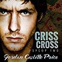 Criss Cross: PsyCop, Book 2 (       UNABRIDGED) by Jordan Castillo Price Narrated by Gomez Pugh
