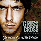 Criss Cross: PsyCop, Book 2 | [Jordan Castillo Price]