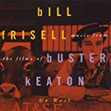 Go West: Music for Films of Buster Keaton