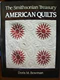 American Quilts: The Smithsonian Treasury