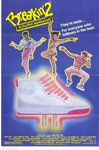 Breakin 2 Electric Boogaloo Movie Poster 1984