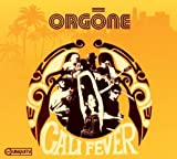 Cali Fever by Orgone (2010) Audio CD