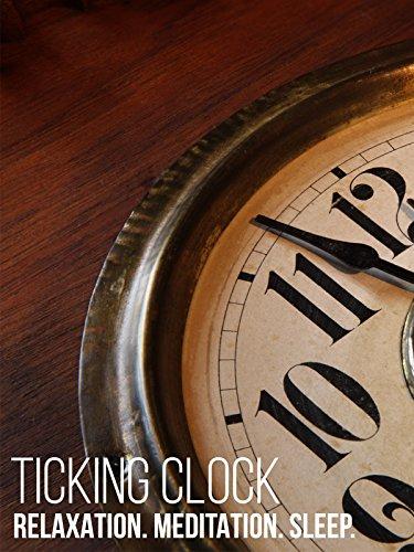 Ticking Clock Relaxation Meditation Sleep
