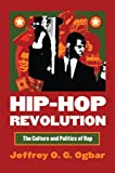 Hip-Hop Revolution: The Culture and Politics of Rap (Culture America)