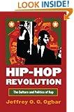 Hip-Hop Revolution: The Culture and Politics of Rap (Culture America)