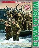 Scholastic Discover More: World War II (Expert Reader)