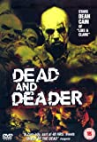 Dead And Deader [2007] [DVD]
