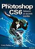 Livres pas cher d&acute;occasion Travail : Photoshop CS6 Astuces et secrets indits