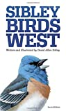 img - for The Sibley Field Guide to Birds of Western North America: Second Edition book / textbook / text book