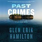 Past Crimes: A Van Shaw Novel   Glen Erik Hamilton
