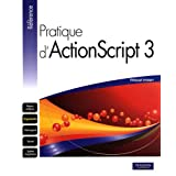Pratique d&#39;Actionscript 3par Thibault Imbert