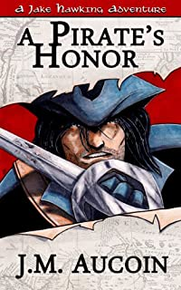 (FREE on 10/10) A Pirate's Honor by J.M Aucoin - http://eBooksHabit.com