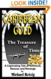 Caribbean Gold - The Treasure of Time