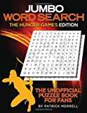 img - for Jumbo Word Search: The Hunger Games Edition: The Unofficial Puzzle Book for Fans book / textbook / text book