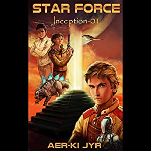 Star Force: Inception (SF1) Audiobook