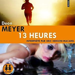 13 heures (Benny Griessel 2)   Livre audio