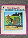 Favorite Tales (0448131412) by Burgess, Thornton W.