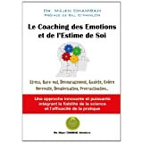 Le Coaching des Emotions et de l'Estime de Soipar Bill O'Hanlon