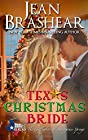 Texas Christmas Bride: The Gallaghers of Sweetgrass Springs Book 6 (Texas Heroes: The Gallaghers of Sweetgrass Springs) (Volume 6)