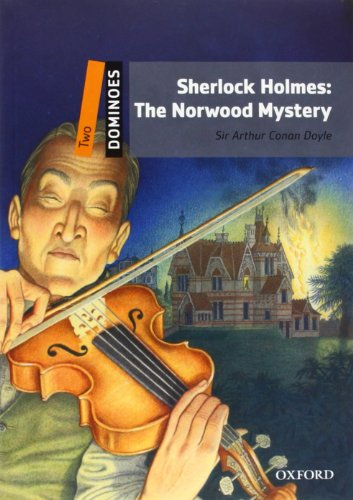 Dominoes: Two: Sherlock Holmes: The Norwood Mystery (Dominoes, Level 2)
