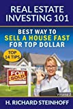 img - for Real Estate Investing 101: Best Way to Sell a House Fast for Top Dollar (Top 14 Tips) - Volume 2 book / textbook / text book