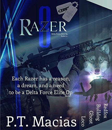 Razer 8 ~ Delta Force Elite Ops Box Set 1 (Books 1-4): Each Razer has a reason, a dream, and a need to be a Delta Force Elite Op! (Razer 8 Box Set)
