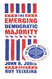 The Emerging Democratic Majority (0743254783) by Ruy Teixeira