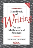 img - for By Nicholas J. Higham - Handbook of Writing for the Mathematical Sciences, 2nd (second) Edition: 2nd (second) Edition book / textbook / text book