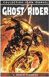 echange, troc Garth Ennis, Clayton Crain - Ghost Rider, Tome 2 : Enfer et damnation