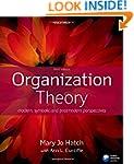 Organization Theory: Modern, Symbolic...