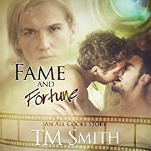 Fame and Fortune: All Cocks Stories, Book 2 Audiobook by T. M. Smith Narrated by Joel Leslie