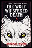 The Wolf Whispered Death (0312886403) by Moore, Barbara