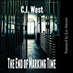 The End of Marking Time | C. J. West