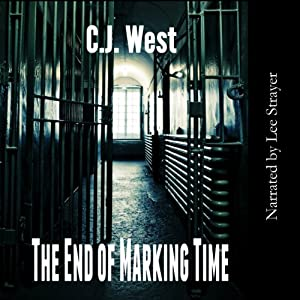 The End of Marking Time Audiobook