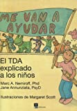 img - for Me Van a Ayudar: El TDA Explicado a Los Ninos (Spanish Edition) book / textbook / text book