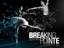 Breaking Pointe Season 1 [HD]