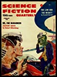 img - for SCIENCE FICTION QUARTERLY - Volume 5, number 4 - February Feb 1958: We The Marauders; Chip on the Shoulder; Mating Call; The Low and the Mighty; Kangeroo Court book / textbook / text book