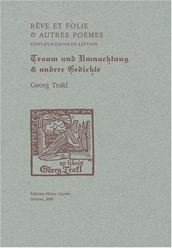 reve-et-folie-et-autres-poemes-lettres-choisies-edition-bilingue-francais-allemand
