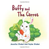 Buffy and the Carrot ~ Jennifer Probst